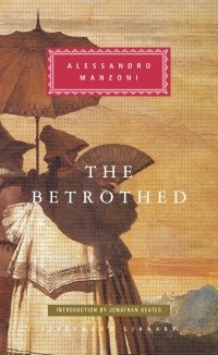 Alessandro Manzoni - The Betrothed