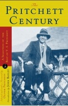 V. S. Pritchett - The Pritchett Century: A Selection of the Best by V. S. Pritchett