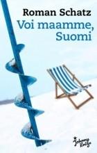 Roman Schatz - Voi maamme, Suomi