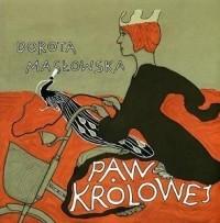 Dorota Masłowska - Paw królowej