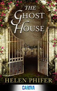 Helen Phifer - The Ghost House