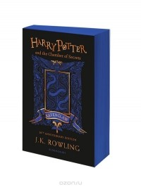 J. K. Rowling - Harry Potter and the Chamber of Secrets – Ravenclaw Edition