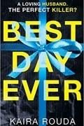 Kaira Rouda - Best Day Ever