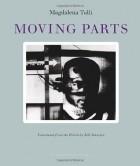 Magdalena Tulli - Moving Parts
