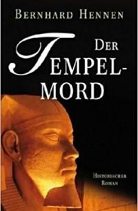 Bernhard Hennen - Der Tempelmord