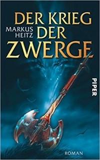 Markus Heitz - Der Krieg der Zwerge