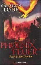 Christoph Lode - Phoenixfeuer