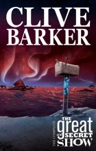 - Clive Barker's the Great and Secret Show