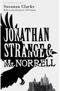 Susanna Clarke - Jonathan Strange & Mr. Norrell