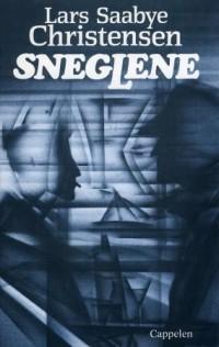 Lars Saabye Christensen - Sneglene