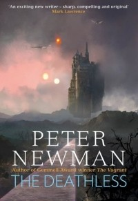 Питер Ньюман - The Deathless
