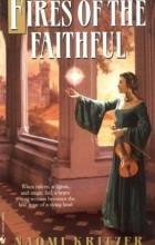 Naomi Kritzer - Fires of the Faithful