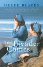 Derek Beaven - If The Invader Comes