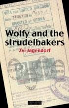 Zvi Jagendorf - Wolfy and the Strudelbakers