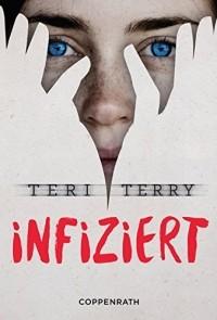 Teri Terry - Infiziert
