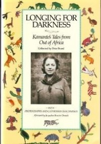 Kamante - Longing for Darkness: Kamante's Tales from Out of Africa