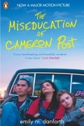 Emily M. Danforth - The Miseducation of Cameron Post