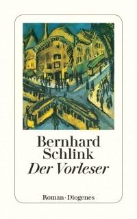 Bernhard Schlink - Der Vorleser