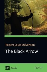 Robert Louis Stevenson - The Black Arrow