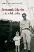 Fernando Marías - La isla del padre