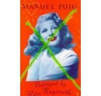 Manuel Puig - Betrayed by Rita Hayworth