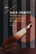 Паоло Коньетти - Manuale per ragazze di successo