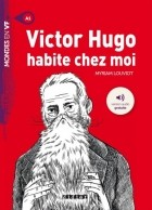 Louviot Myriam - Victor Hugo habite chez moi - A1