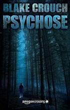 Blake Crouch - Psychose
