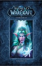 - World of Warcraft Chronicle: Volume 3