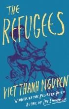 Вьет Тхань Нгуен - The Refugees