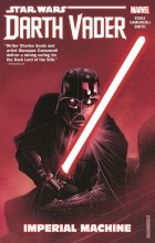 Charles Soule - Star Wars: Darth Vader: Dark Lord of the Sith Vol. 1: Imperial Machine