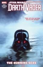 Charles Soule - Star Wars: Darth Vader: Dark Lord of the Sith Vol. 3: The Burning Seas