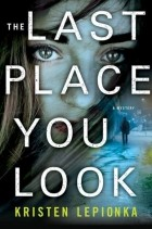 Kristen Lepionka - The Last Place You Look