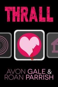 - Thrall