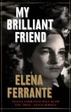 Elena Ferrante - My Brilliant Friend
