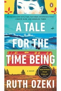 Ruth Ozeki - A Tale for the Time Being