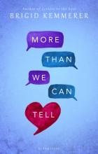 Бриджид Кеммерер - More Than We Can Tell