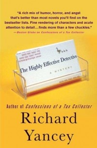 Rick Yancey - The Highly Effective Detective