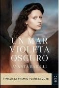 Ayanta Barilli - Un mar violeta oscuro