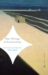 - Basic Writings of Existentialism