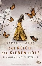 Сара Дж. Маас - Das Reich der sieben Höfe – Flammen und Finsternis Band 2