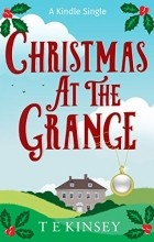 Ти Кинси - Christmas at The Grange