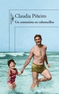Клаудиа Пиньейро - Un comunista en calzoncillos