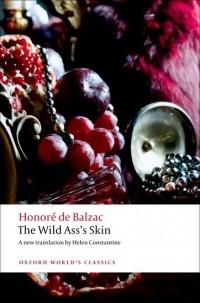 Honoré de Balzac - The Wild Ass's Skin