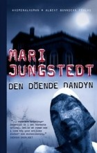 Мари Юнгстедт - Den döende dandyn