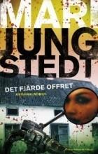 Мари Юнгстедт - Det fjärde offret