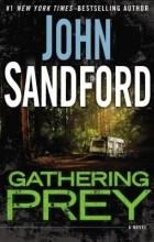 Джон Сэндфорд - Gathering Prey