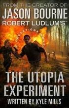 Кайл Миллс - The Utopia Experiment