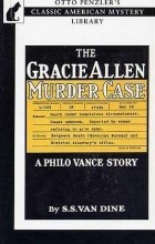 S. S. Van Dine - The Gracie Allen Murder Case
