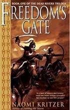 Naomi Kritzer - Freedom's Gate